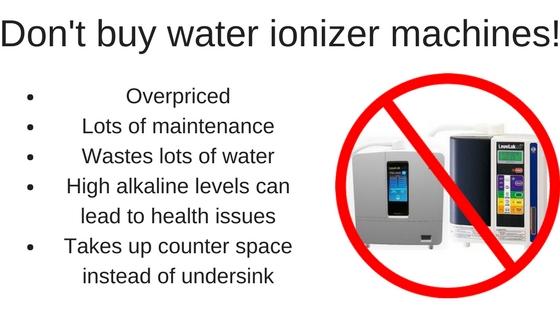 Don't buy water ionizer machines!